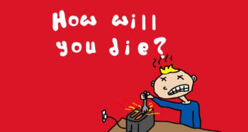 How Exactly Will You Die? Let Science Reveal The Answer